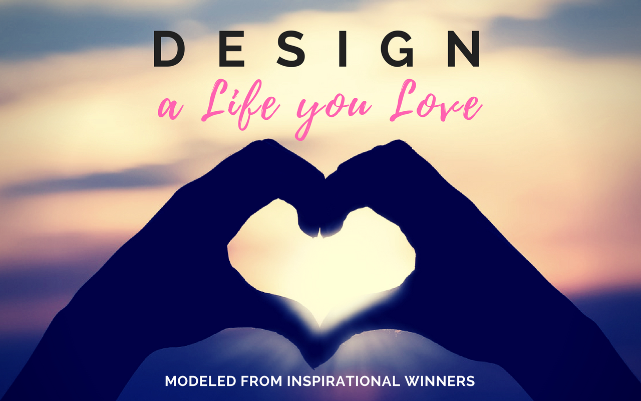 Design a life you love course